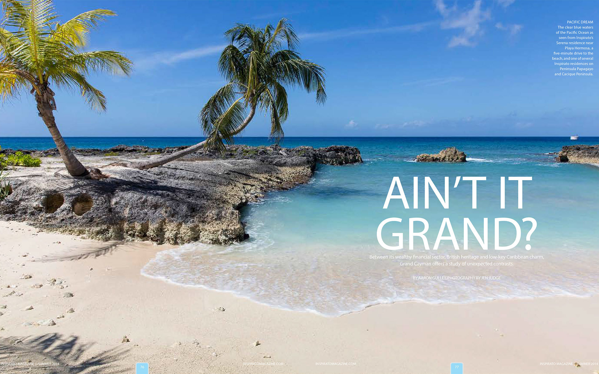 "<p style=""text-align: center;""><b><font color=""2a2871"">Aint It Grand?, Inspirato, Summer 2014</font></b>